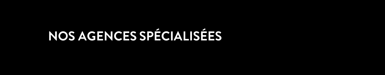 header-nos-agences-specialisees-noir-aspect-ratio-1200x250