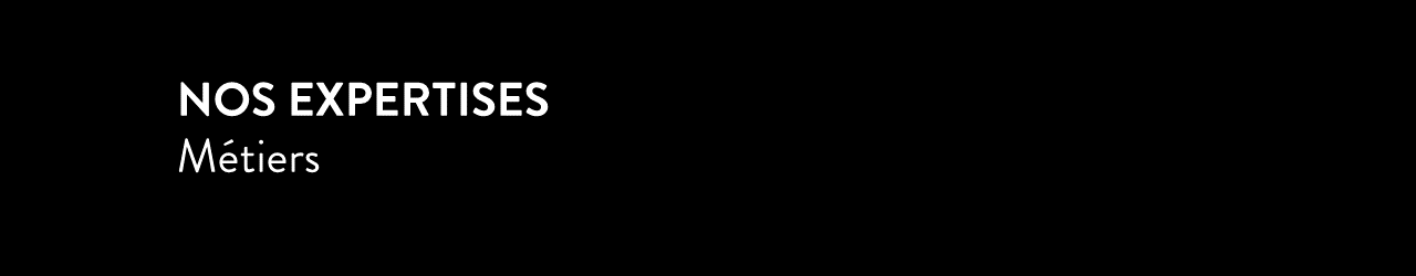 header-nos-expertises-metiers-noir-aspect-ratio-1200x250