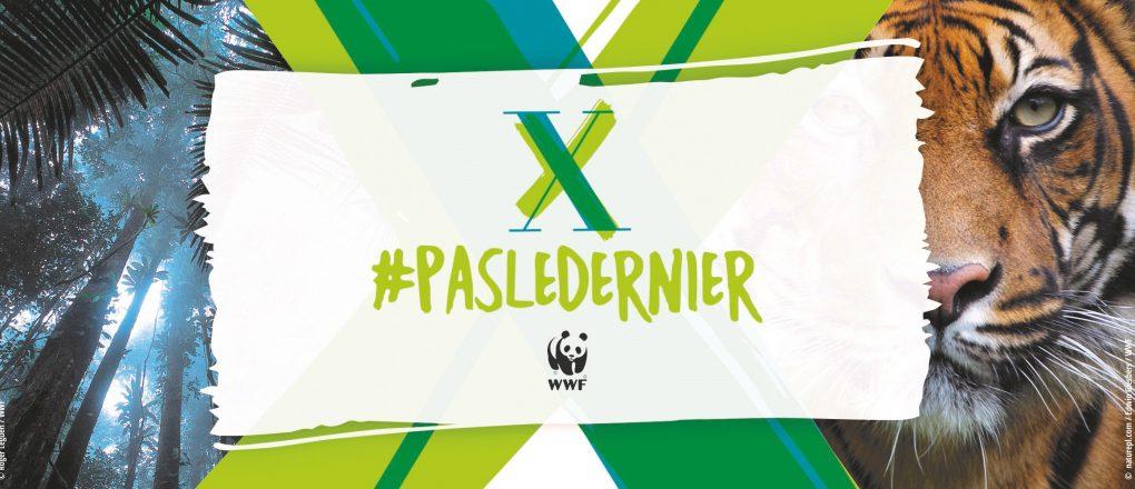 Campagne WWF #PasLeDernier